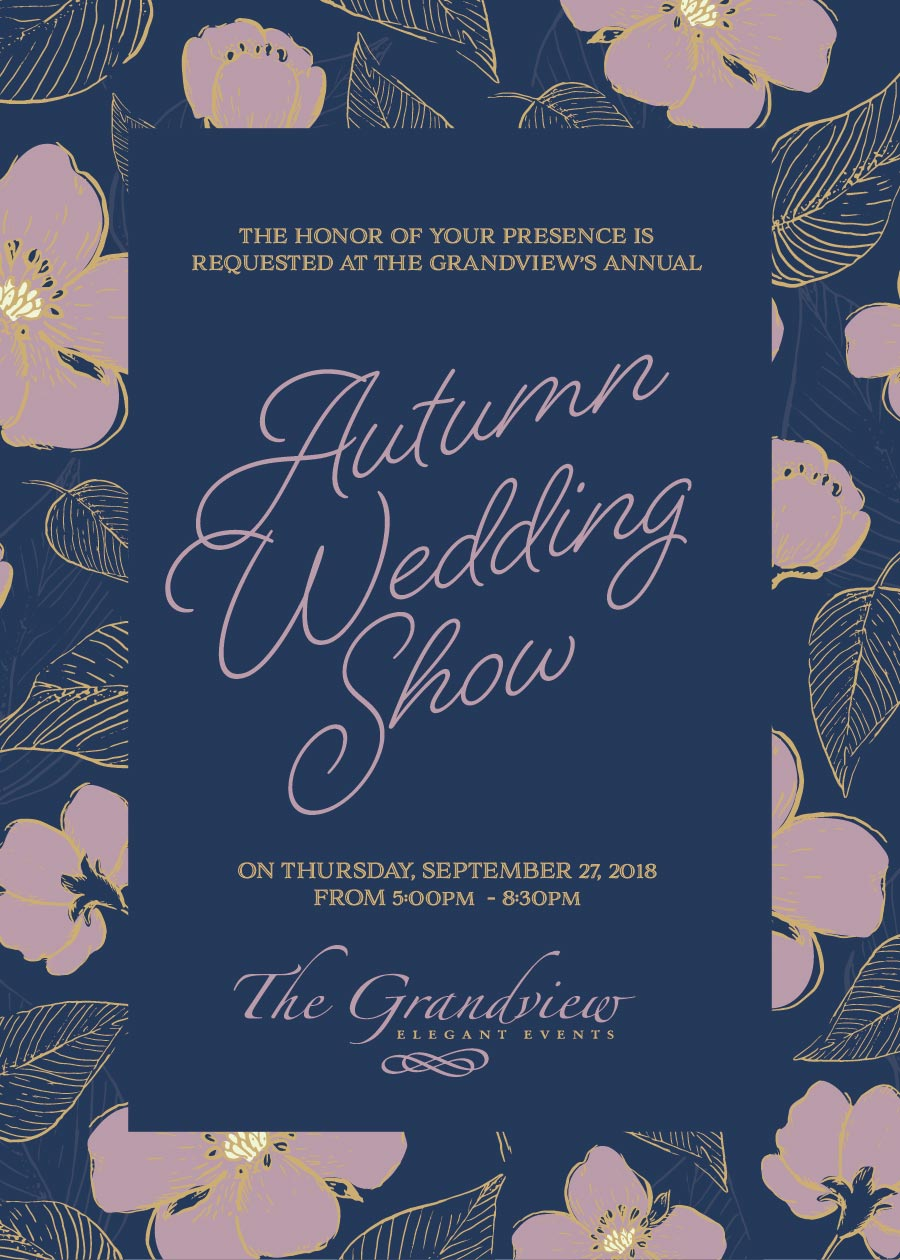 You're Invited To The Grandview's Autumn Wedding Show